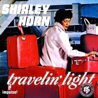 Shirley Horn - Travelin' Light  (1965)