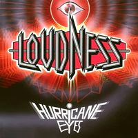 Loudness - Hurricane Eyes (1987)