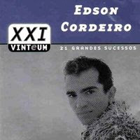Edson Cordeiro - 21 Grandes Sucessos