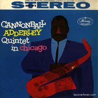 cannonball adderley quintet in chicago (1959)