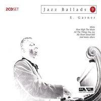 Jazz Ballads 9: Errol Garner