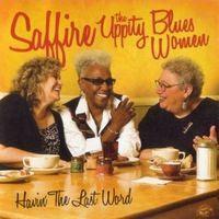saffire - Havin' the Last Word (2009)