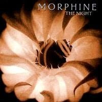 Morphine - The Night (2000)