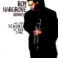 roy hargrove - with the tenors of our time (1994)