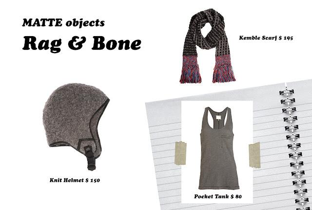 MATTE objects: Rag & Bone