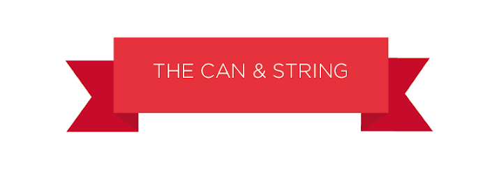 The Can &amp; String