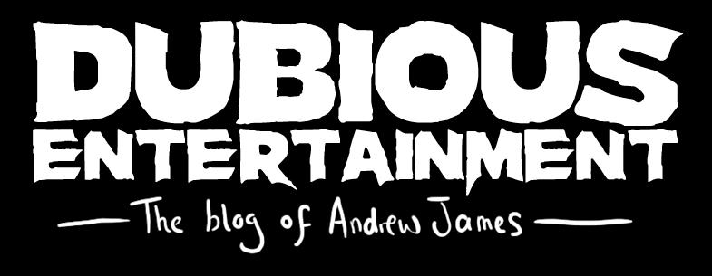 Andrew James - Dubious Entertainment