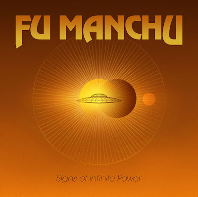Fu Manchu - Signs of Infinite Power