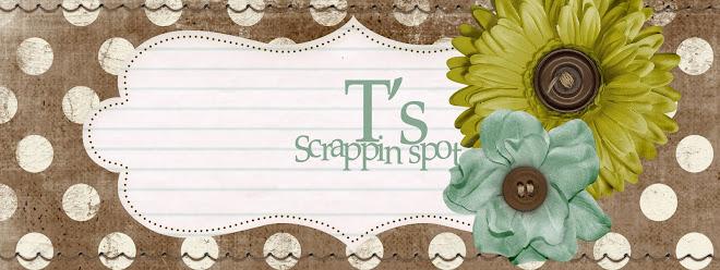 T's scrappin spot