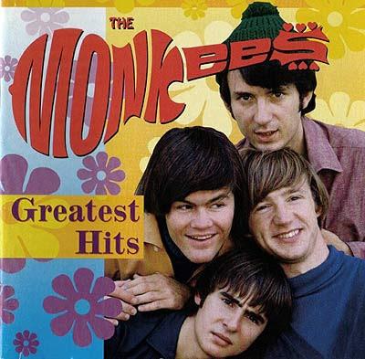 <img:http://3.bp.blogspot.com/_kkCHUk87bYc/SK8kGz06rzI/AAAAAAAAJKM/bHNiziTY-Uw/s400/The+Monkees+-+Greatest+Hits.jpg>