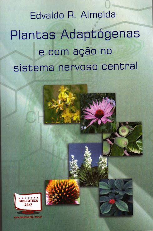 Plantas adaptógenas e com ação no SNC