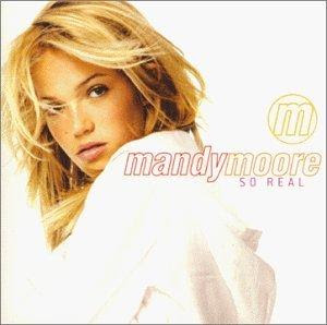 mandy moore so real