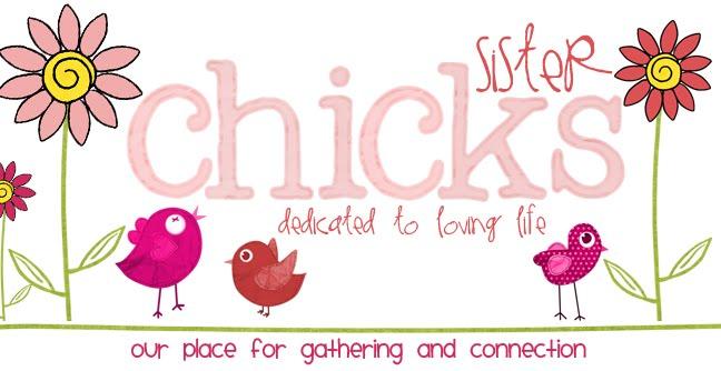 Sister Chicks