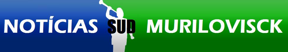 MURILOVISCK - NOTÍCIAS SUD