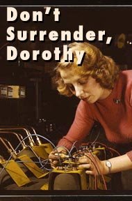 don't surrender dorothy