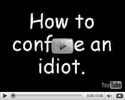 Como confundir a un Idiota Youtube1