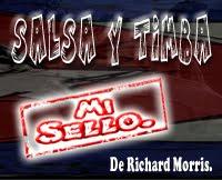 VISITA SALSA Y TIMBA MI SELLO DE RICHARD MORRIS.