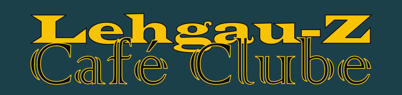 Lehgau-Z Café Clube