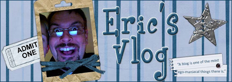 Eric's Video blog