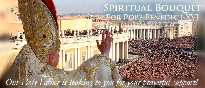 Spiritual Bouquet for our Holy Father:
