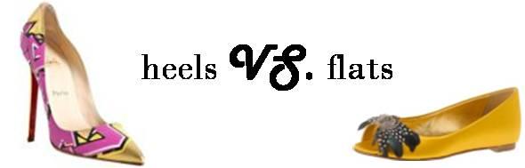 heels VS. flats