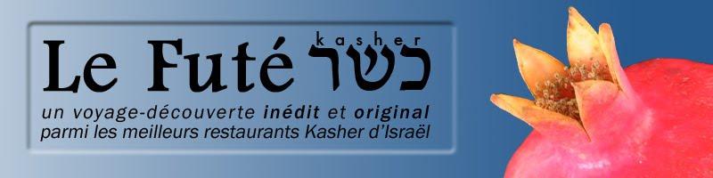 Le Futé kasher