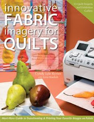 Published in Innovative Fabric Imagery for Quilts
