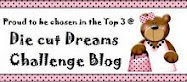 I Won a Top 3 badge at Die Cut Dreams chall blog