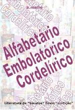 Livro Alfabetário, Embolatórico, Cordelírico