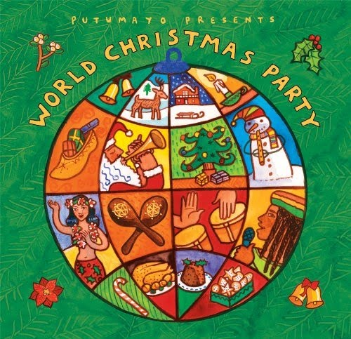 VA - Putumayo Presents: World Christmas Party (2010)