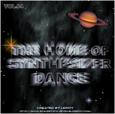 The Home of Synthesizer Dance Vol.84