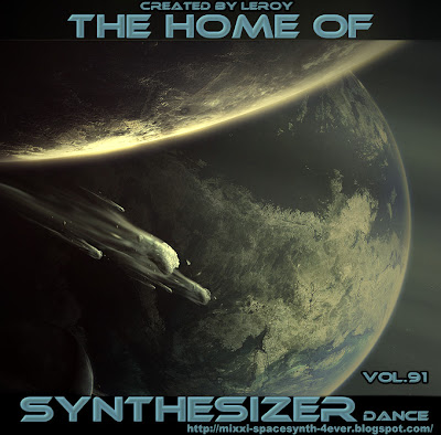 The Home Of Synthesizer Dance vol.91