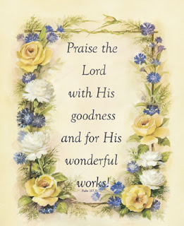 Praise the lord with his goodness and for his wonderful works beautiful greeting card with Pslam verse image