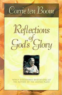 Reflections of God's glory written by poet Corrie ten boom about Jesus Christ free spiritual religious Christian image