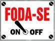 Ligue o Foda -se e SEJA FELIZ!!!