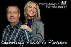 Pastors Kevin & Pamela Begley