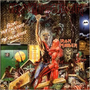 Portada Iron Maiden single bring your daughter... to the slaughter