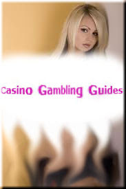 Casino Gambling-Guides