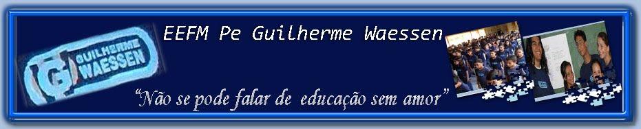 EEFM Pe. Guilherme Waessen - Blog Oficial
