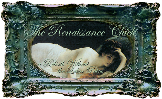 The Renaissance Chick
