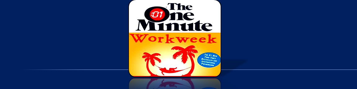 The One Minute Workweek