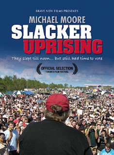 Michael Moore's Slacker Uprising Poster