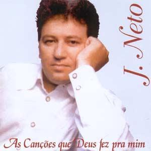 J.Neto +As+can%C3%A7%C3%B5es+que+Deus+fez+pra+mim Cds J.Neto