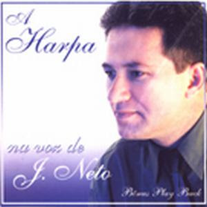 JNETO+ +A+HARPA Cds J.Neto