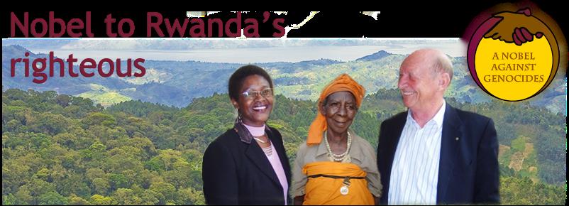 2011 NOBEL TO RWANDA'S RIGHTEOUS
