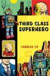 3rd Class Superhero