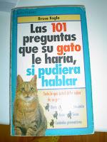 Las 101 preguntas que su gato le haría si pudiera hablar.