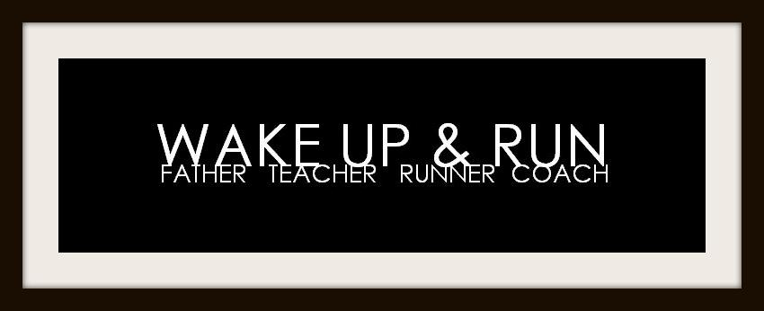 WAKE UP & RUN
