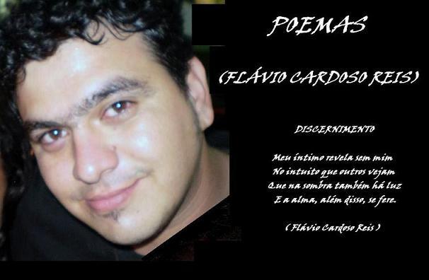 POEMAS - ( Flávio Cardoso Reis )