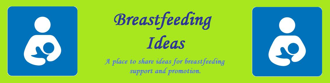 Breastfeeding Ideas